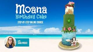 NEW ONLINE COURSE - Moana Birthday Cake - ON SUGAR GEEK SHOW