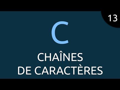 Langage C #13 - chaînes de caractères