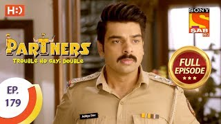 Partners Trouble Ho Gayi Double - Ep 179 - Full Episode - 3rd August, 2018