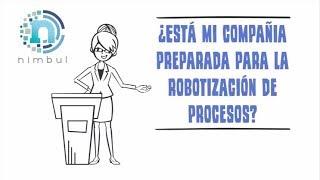 RPAAutomatizaciónRobóticadeProcesosbyNimbulRPAConsulting