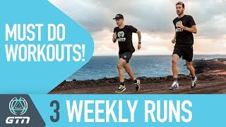 3 Weekly Runs | Must Do Workouts