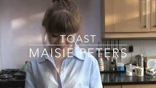 Toast   Maisie Peters
