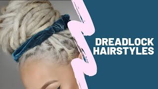 Dreadlock Hairstyles - Braids, Buns & Basics