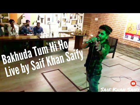 Live performance on Bakhuda Tum Hi ho- Lucknow