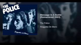 Message In A Bottle (Remastered 2003)