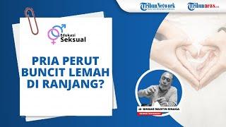 Apakah Perut Buncit pada Pria Identik dengan Lemah di Ranjang? Ini Jawaban Medical Sexologist