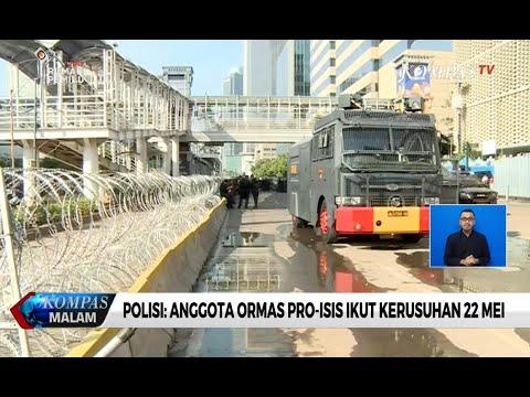 Polisi: Anggota Ormas Pro-Isis Ikut Kerusuhan 22 Mei