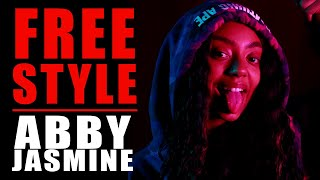 Abby Jasmine Freestyle | What I Do
