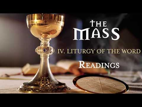 The Mass: Part 4 – Liturgy of the Word – Readings