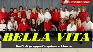BELLA VITA || Arianna Feat. Shaggy || Line Dance || Balli Di Gruppo || Easydance Choreo