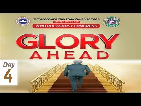 RCCG 2018 HOLY GHOST CONGRESS_ #Day4