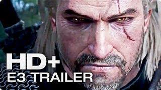 THE WITCHER 3: Wild Hunt E3 Trailer | E3 2014 [HD+]