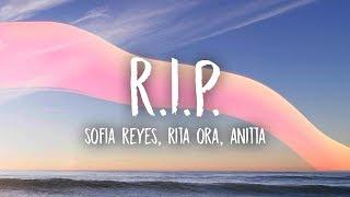 Sofia Reyes   R.I.P. (Lyrics) Ft. Rita Ora, Anitta