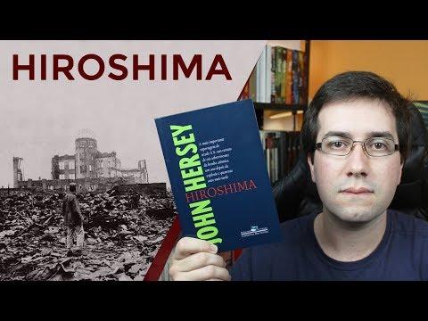 Hiroshima, de John Hersey - Resenha