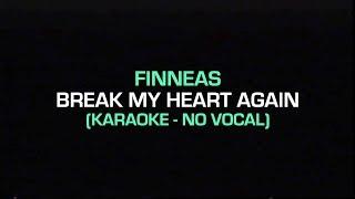 FINNEAS   Break My Heart Again (Karaoke Piano   No Vocal)