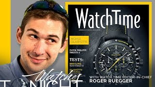 Tim & Roger: 2019 Baselworld, SIHH, Watches And Wonders, Rolex, Omega, Patek Philippe