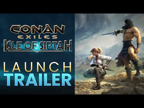 Conan Exiles: Isle of Siptah Early Access Launch Trailer