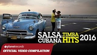SALSA CUBANA - TIMBA HITS 2016 ► VIDEO HIT MIX COMPILATION ► CHARANGA HABANERA, HAVANA DE PRIMERA