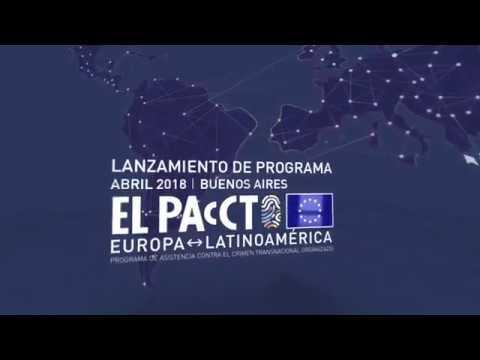 Avance del Evento de Lanzamiento de EL PAcCTO