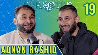 Adnan Rashid | His-Story | ReRooted 19