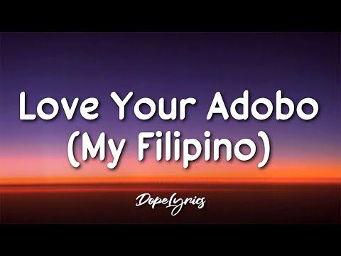 Pat Thorkelson - Love Your Adobo (My Filipino)(Lyrics) 🎵