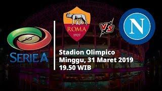VIDEO Live Streaming dan Jadwal Laga AS Roma vs Napoli di HP via MAXStream beIn Sport