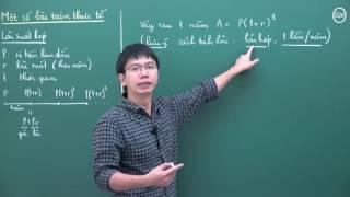 Hướng dẫn giải Bài toán Lãi suất kép_Thầy Nguyễn Phụ Hoàng Lân
