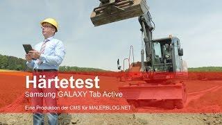 Review: Tablet Samsung GALAXY Tab Active im Handwerker-Härtetest auf der Baustelle