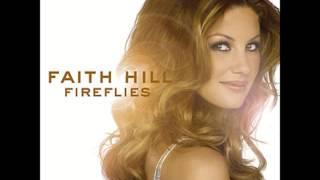 Faith Hill - Sunshine and Summertime (Audio)