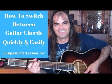 How To Switch Chords Quickly And Easily