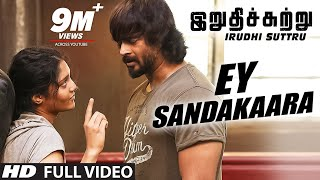 gratis download video - Ey Sandakaara Full Video Song || Irudhi Suttru || R. Madhavan, Ritika Singh || Santhosh Narayanan