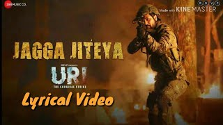 Jagga Jiteya Lyrical Video