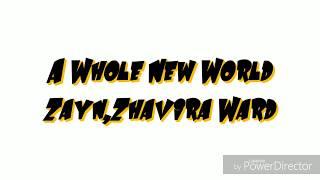 A Whole New World-Zayn,Zhavira Ward (Cover) (Lirik)