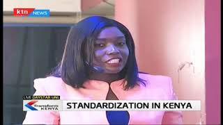 Who is failing in Kenya's Standardization processes | TRANSFORM KENYA