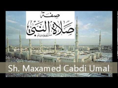 Sifatu Salaati Nabiyi(scw) Casharka 1aad - Sh. Maxamed Cabdi Umal