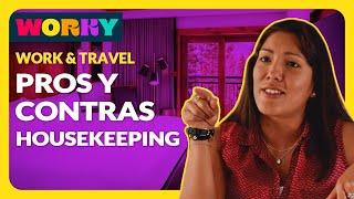La Vida En Housekeeping - Work And Travel