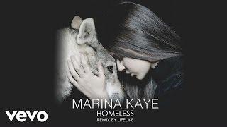 Marina Kaye - Homeless (Lifelike remix)