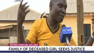 Family of deceased girl seeks justice