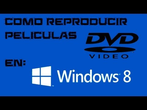 Como reproducir peliculas DVD en Windows 8, 8.1y 10 .HD