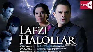 Lafzi halollar (uzbek kino) | Лафзи халоллар (узбек кино)