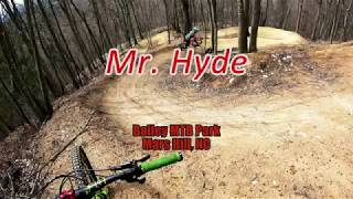 Mr. Hyde - Bailey MTB Park - Mars Hill, NC - 4-1-2018 - Downhill Mountain Biking