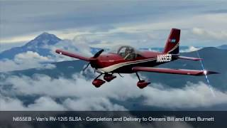 Delivery of First In-House SLSA RV-12iS at Van's