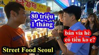 Street Food Seoul - Khoa Pug gặp 2 sv Việt bán vỉa hè kiếm 80 triệu 1 tháng chê gái Hàn thực dụng