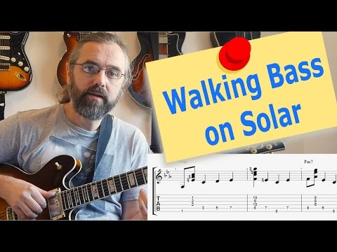 Walking bass and chords guitar lesson - Solar - Jazz Guitar Lesson