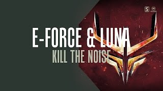 Kill The Noise will be part of the first The Edge Of