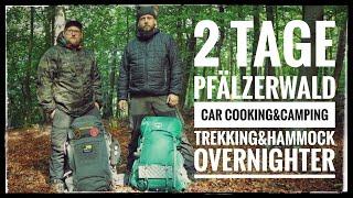 2 Tage Pfälzerwald: Car Cooking&Camping | Trekking& Hammock Overnighter @OutdoorBuddy