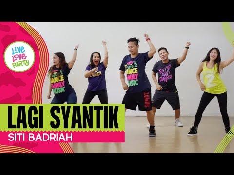 Lagi Syantik by Siti Badriah | Live Love Party | Zumba | Dance Fitness