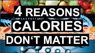 Do Calories Matter? 4 Factors that matter more than Calories!