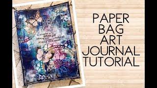 Paper Bag Art Journal Tutorial With Art Journaling