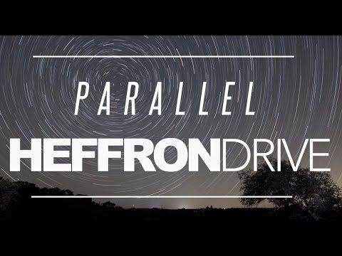 Heffron Drive - Parallel (Official Lyric Video)